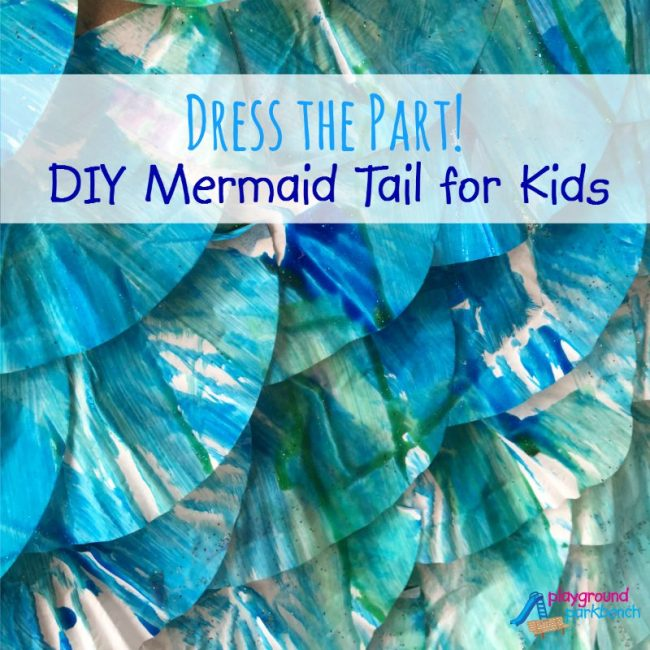 Dress The Part - DIY Mermaid Tail for Kids