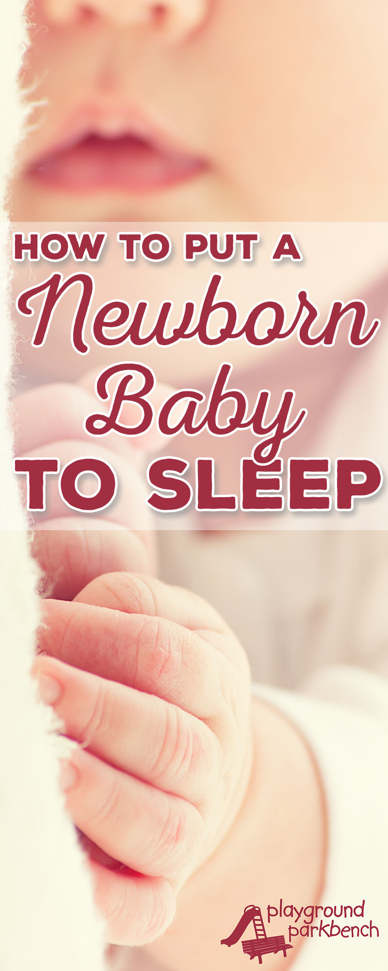 Newborns are too young to formally sleep train - but you can start healthy sleep habits from day one with these simple tips for how to put a newborn baby to sleep